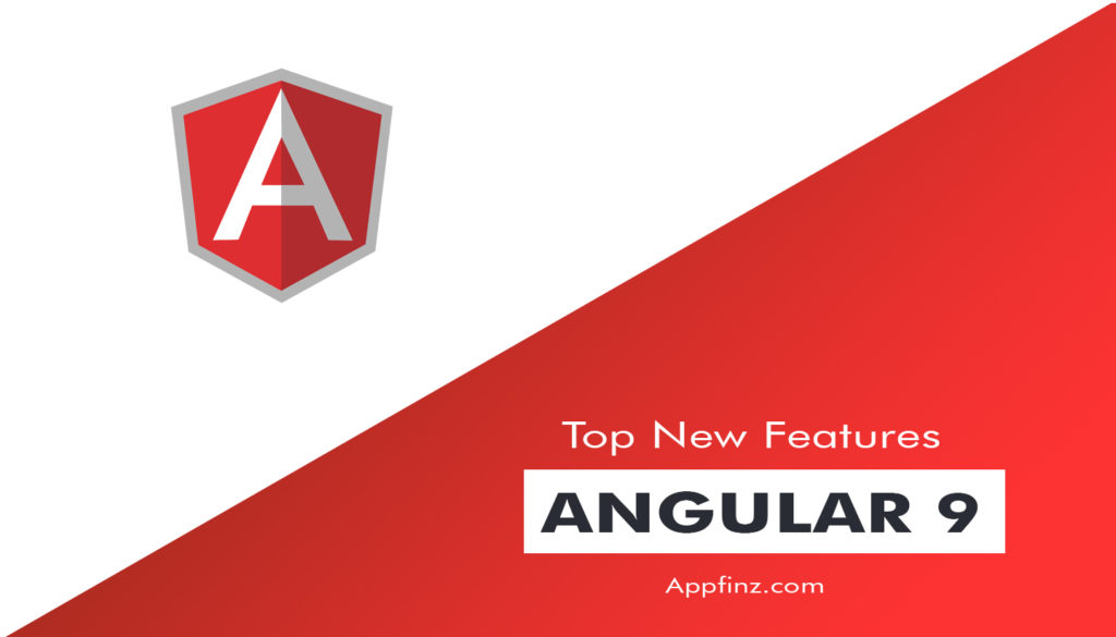 New Features of Angular 9